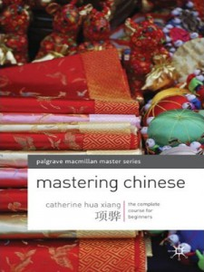 Mastering Chinese- The complete course for beginners